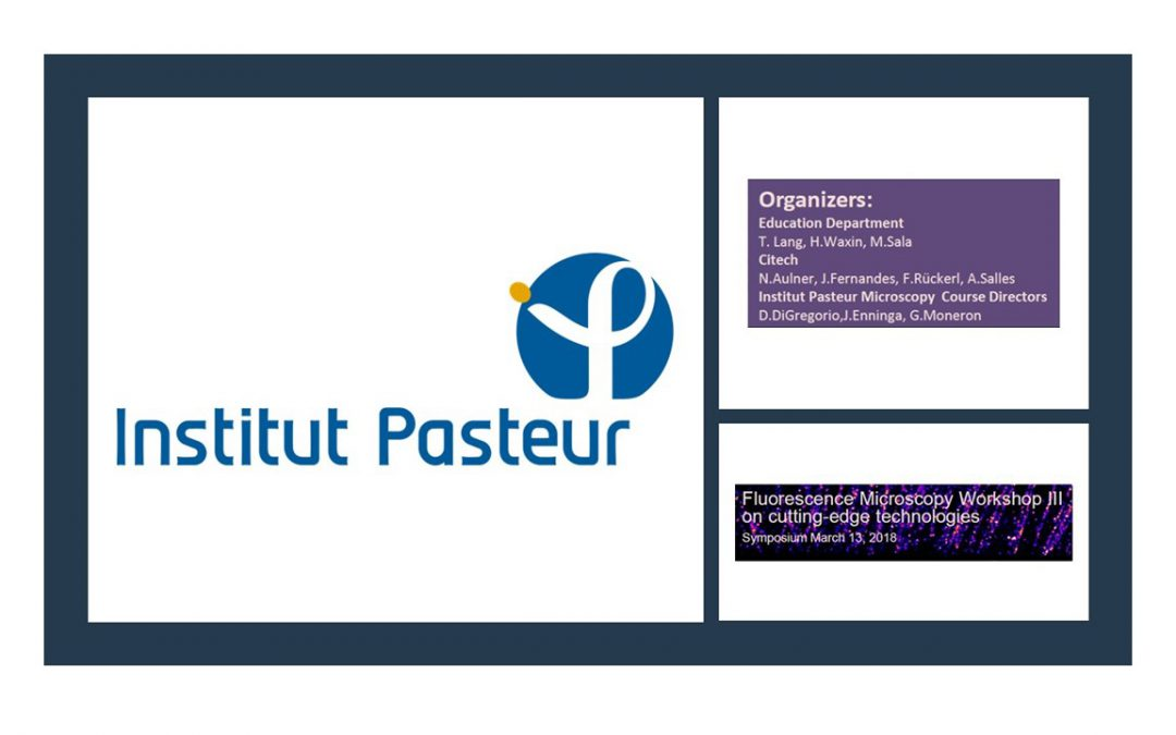 Institut Pasteur – Fluorescence Microscopy Workshop – 13th March 2018