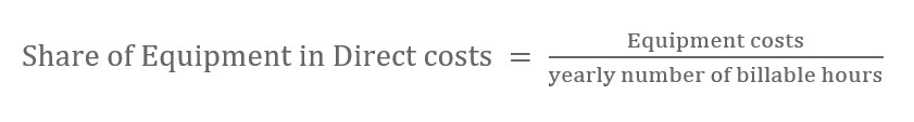Share of Equipment in Direct costs = Equipment costs / yearly number of billable hours