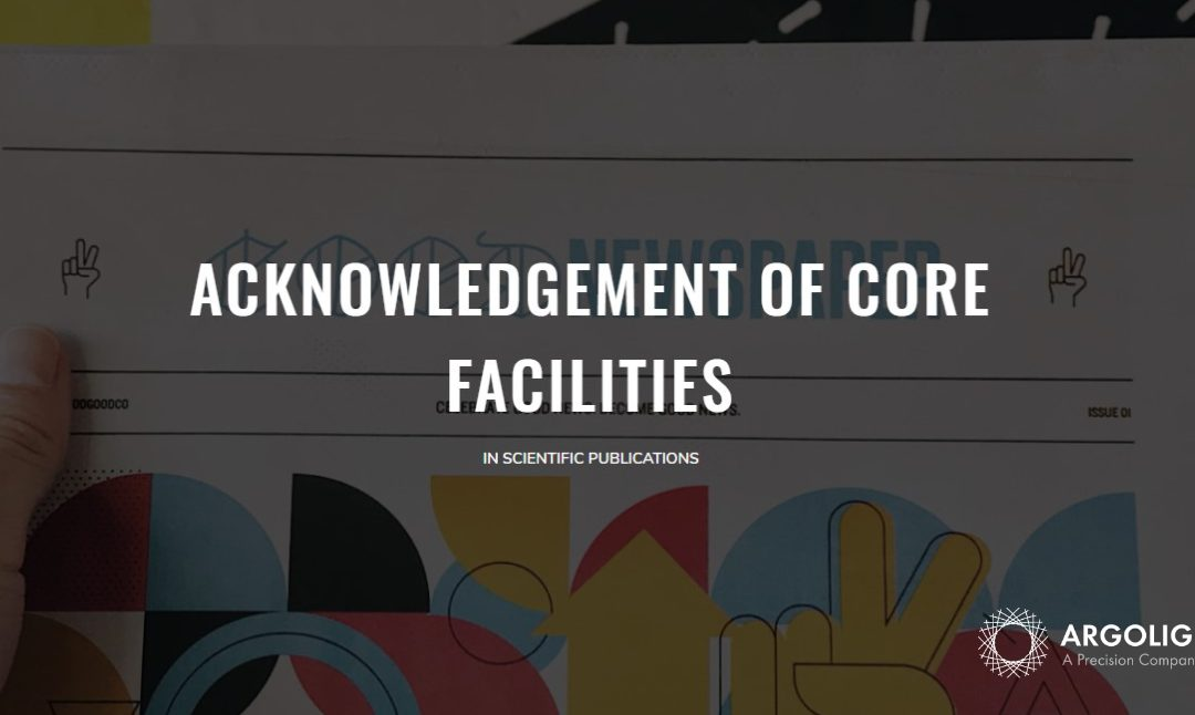 Acknowledgement of Core Facilities in scientific publications