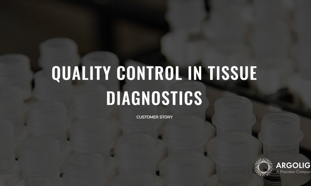 Customer Story: Quality Control in tissue diagnostics