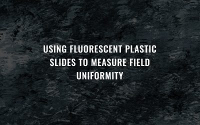 Using fluorescent plastic slides to measure field uniformity